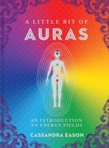 Healing Light Online Psychic Readings and Merchandise A Little Bit of Auras Book by Cassandra Eason