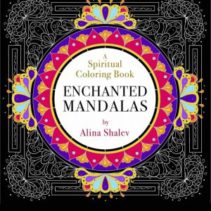 Healing Light Online Psychics Enchanted Mandalas - A Spiritual Colouring Book by Alina Shalev for sale