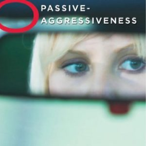 Healing Light Online Psychics Keys to Eliminating Passive-Aggressiveness by Andrea Brandt for sale