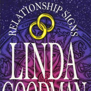 Healing Light Online Psychics Relationship Signs By Linda Goodman for sale