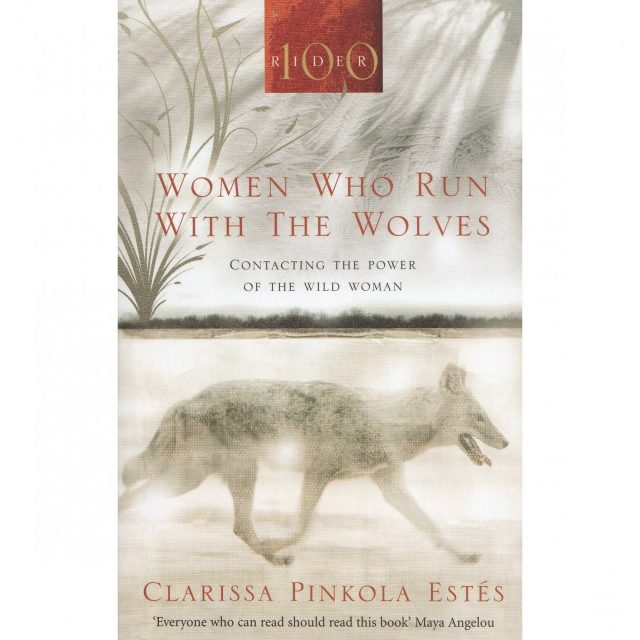 Healing Light Online Psychic Readings and Merchandise WOMEN WHO RUN WITH THE WOLVES BY CLARISSA PINKOLA ESTES