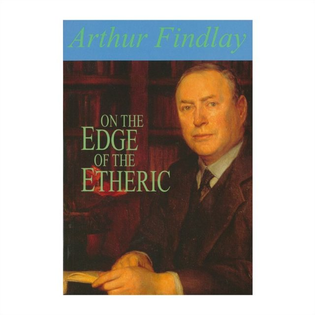 Healing Light Online Psychic Readings and Merchandise On the Edge of the Etheric Book by Arthur Findlay