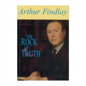 Healing Light Online Psychic Readings and Merchandise The Rock of Truth Book by Arthur Findlay