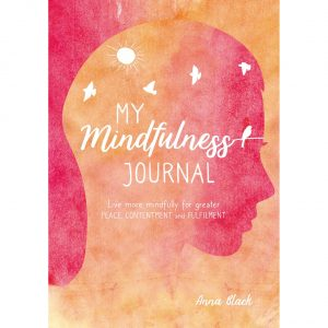 Healing Light Online Psychic Readings and Merchandise My Mindfulness Journal by Anna Black