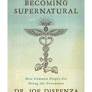 Healing Light Online Psychic Readings and Merchandise Becoming Supernatural by Dr Joe Dispenza book