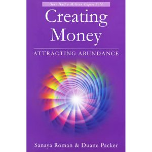 Healing Light Online Psychic Readings and Merchandise Creating Money Book by Sanaya Roman