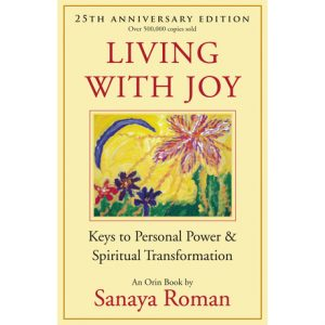 Healing Light Online Psychic Readings and Merchandise Living With Joy Book by Sanaya Roman