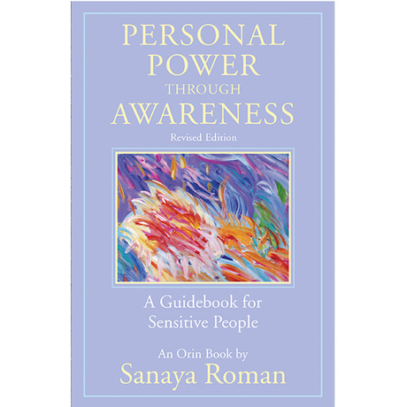 Healing Light Online Psychic Readings and Merchandise Personal Power Through Awareness Book Book by Sanaya Roman