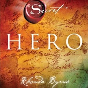 Healing Light Online Psychic Readings and Merchandise The Secret Hero Book by Rhonda Byrne