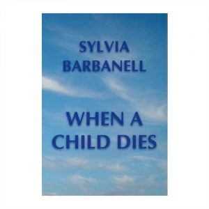 Healing Light Online Psychic Readings and Merchandise When A Child Dies Book By Sylvia Barbanell