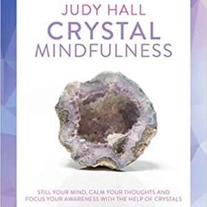 Healing Light Online Psychic Readings and Merchandise Mindfulness Crystals Book by Judy Hall